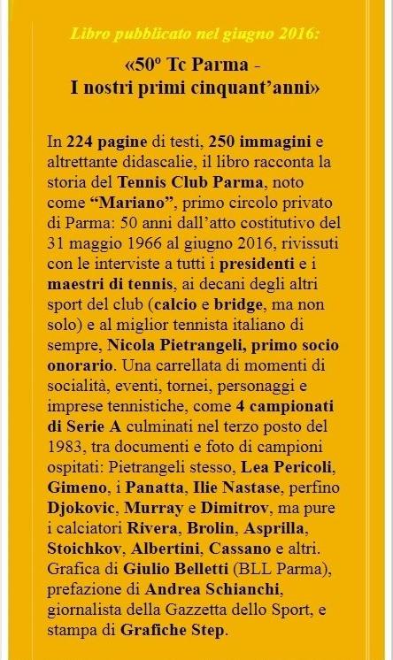 Breve sinossi del libro «50º Tc Parma - I nostri primi cinquant'anni»