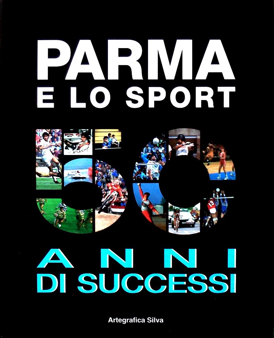 «Parma e lo sport - 50 anni di successi»