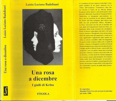 LUISIO LUCIANO BADOLISANI- UNA ROSA A DICEMBRE