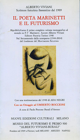 Il poeta MARINETTI e il Futurismo di Alberto Viviani