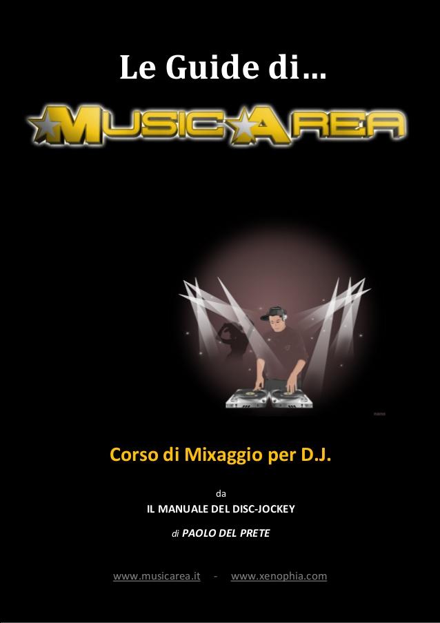 IL MANUALE DEL DJ di PAOLO DEL PRETE