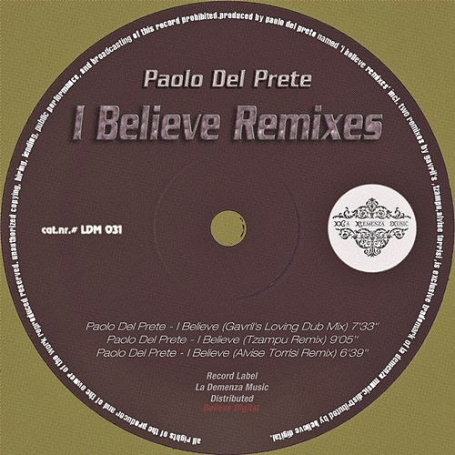 PAOLO DEL PRETE - I BELIEVE remixes