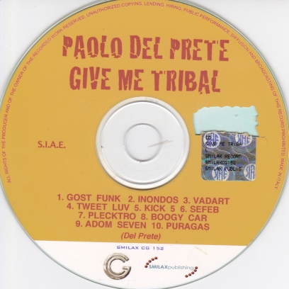 PAOLO DEL PRETE - GIVE ME TRIBAL CD
